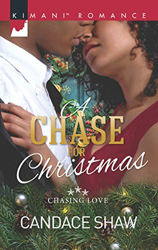 A Chase for Christmas (Chasing Love) Candace Shaw