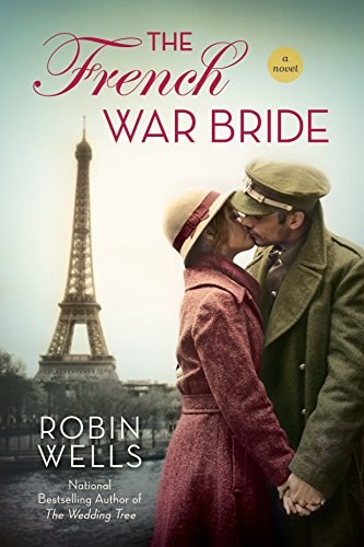 The French War Bride Robin Wells