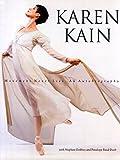 Movement Never Lies: An Autobiography by Karen Kain