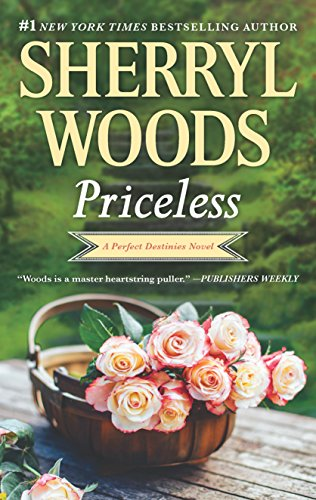 Priceless (Perfect Destinies) Sherryl Woods