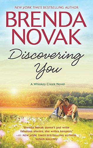 Discovering You (Whiskey Creek) Brenda Novak