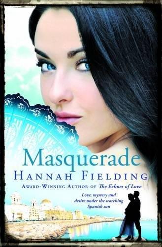 Masquerade (Andalucían Nights Trilogy) Hannah Fielding