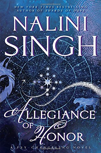 Allegiance of Honor (Psy-Changeling Novel, A) Nalini Singh
