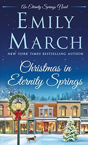 Christmas in Eternity Springs: An Eternity Springs Novel Emily March