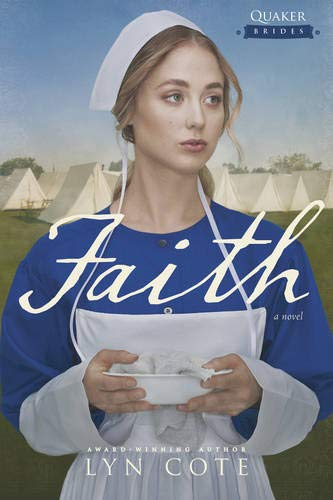 Faith (Quaker Brides) Lyn Cote