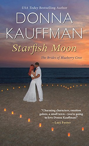 Starfish Moon (The Brides of Blueberry Cove) Donna Kauffman