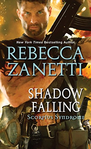 Shadow Falling (The Scorpius Syndrome) Rebecca Zanetti