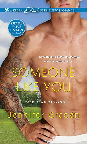 Someone Like You (The Harrisons) Jennifer Gracen
