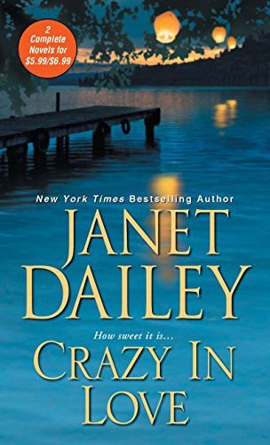 Crazy in Love Janet Dailey