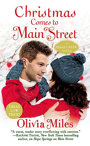 Christmas Comes to Main Street (The Briar Creek Series) Olivia Miles