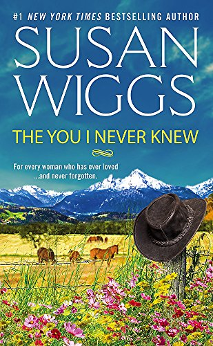 The You I Never Knew Susan Wiggs