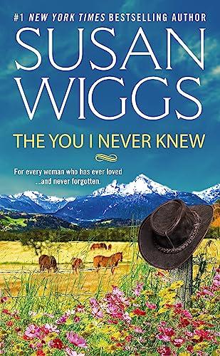 The You I Never Knew Susan Wiggs