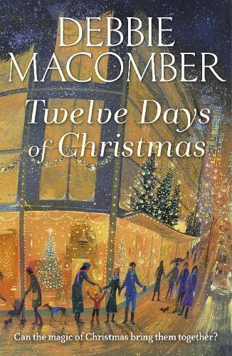 Twelve Days of Christmas Debbie Macomber
