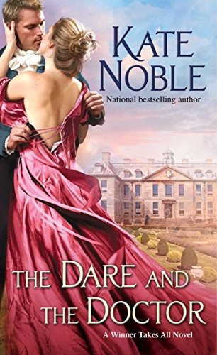 The Dare and the Doctor Kate Noble