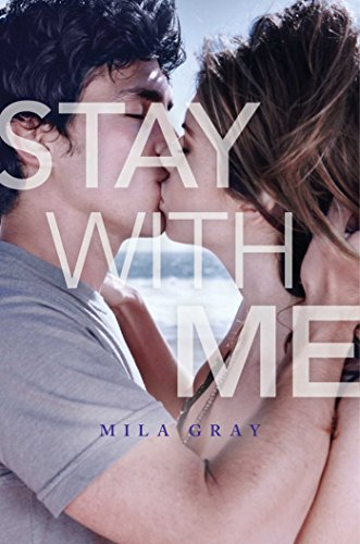 Stay With Me Mila Gray