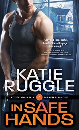 In Safe Hands Katie Ruggle