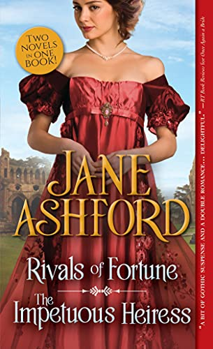 Rivals of Fortune / the Impetuous Heiress Jane Ashford