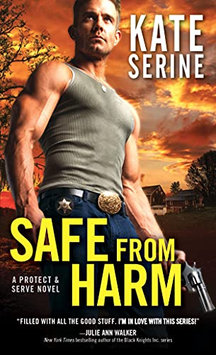 Safe From Harm (Protect and Serve) Kate Serine