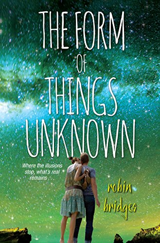The Form of Things Unknown Robin Bridges