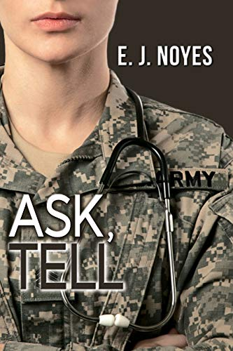Ask, Tell E. J. Noyes