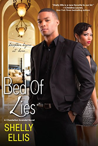 Bed of Lies (A Chesterton Scandal Novel) Shelly Ellis
