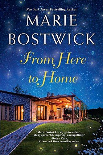 From Here to Home (A Too Much, Texas Novel) Marie Bostwick