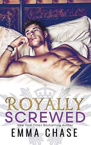 Royally Screwed (Royally Series) Emma Chase