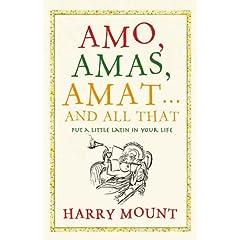 ''Amo, Amas, Amat'' by Harry Mount