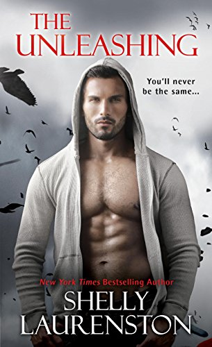 The Unleashing (Call Of Crows Book 1) Shelly Laurenston