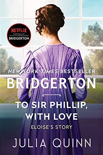 To Sir Phillip, With Love With 2nd Epilogue (Bridgertons) Julia Quinn