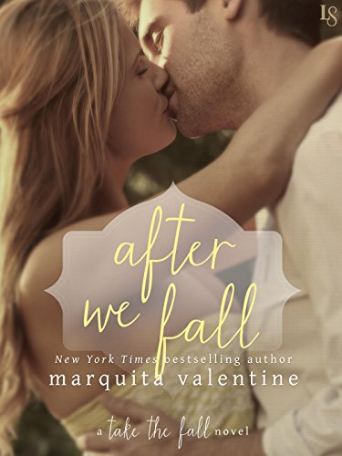 After We Fall: A Take the Fall Novel Marquita Valentine
