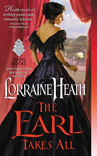 The Earl Takes All Lorraine Heath