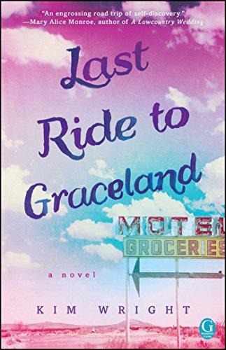 Last Ride to Graceland Kim Wright