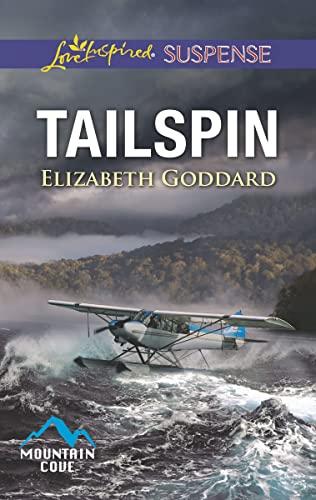 Tailspin (Mountain Cove) Elizabeth Goddard
