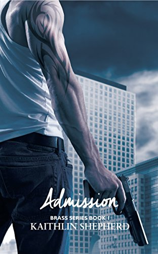 Admission (Brass Book 1)