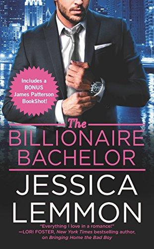 The Billionaire Bachelor (Billionaire Bad Boys) Jessica Lemmon