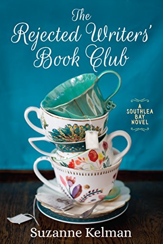 The Rejected Writers' Book Club (Southlea Bay) Suzanne Kelman