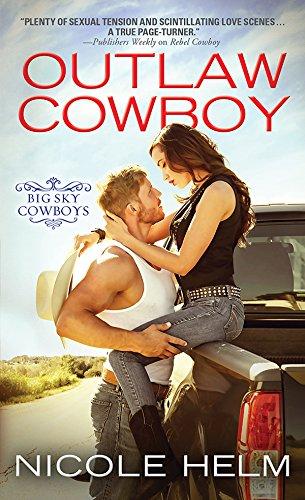 Outlaw Cowboy (Big Sky Cowboys) Nicole Helm