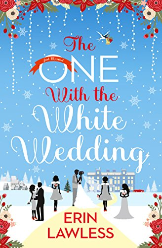 The One With the White Wedding (Bridesmaids, Book 4) Lawless, Erin
