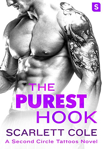 The Purest Hook (Second Circle Tattoos) Scarlett Cole