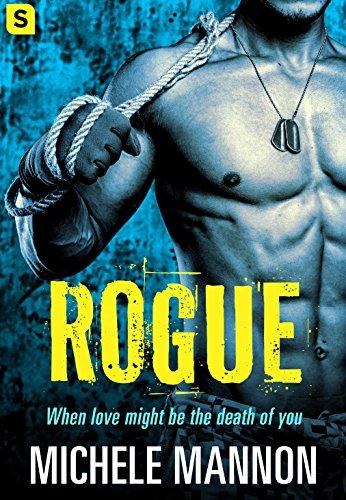 Rogue (Deadliest Lies) Michele Mannon