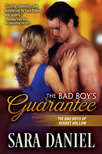 The Bad Boy's Guarantee Sara Daniel