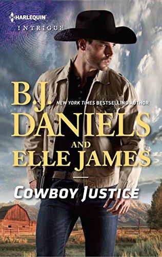 Cowboy Justice: Second Chance Cowboy\Navy SEAL Justice Daniels, B.J. James, Elle