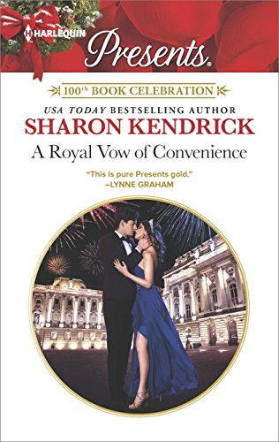A Royal Vow of Convenience (Harlequin Presents) Sharon Kendrick