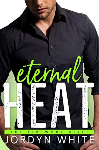 Eternal Heat J. L. White