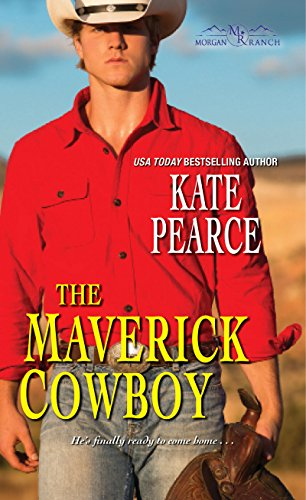 The Maverick Cowboy Kate Pearce