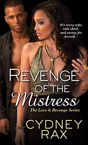 Revenge of the Mistress (Love & Revenge) cydney Rax