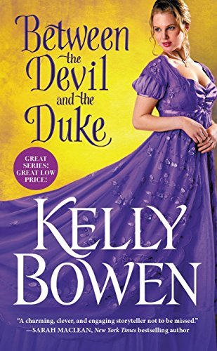 Between the Devil and the Duke (A Season for Scandal) Kelly Bowen
