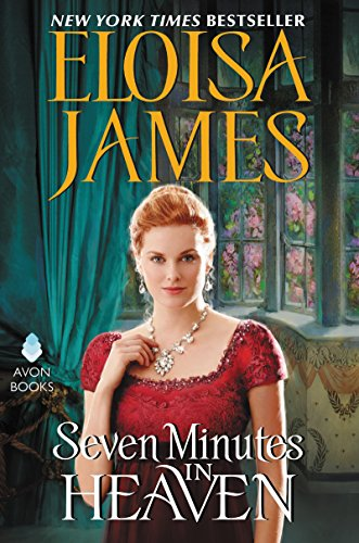 Seven Minutes in Heaven Eloisa James