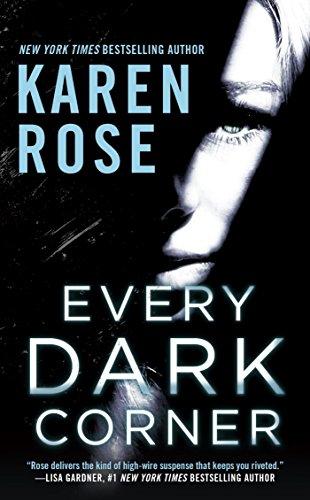 Every Dark Corner (The Cincinnati Series) Rose, Karen